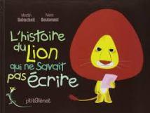 le lion qui ne savait pas écrire